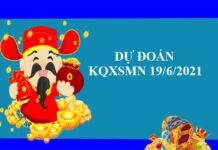 Dự đoán chính xác KQXSMN 19/6/2021 thứ 7