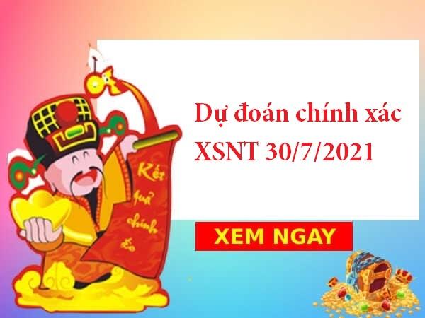 Dự đoán chính xác XSNT 30/7/2021